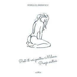 Post-it-uri pentru Milena - Romulus Andriescu, editura Adenium