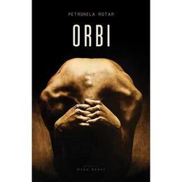 Orbi - Petronela Rotar, editura Herg Benet