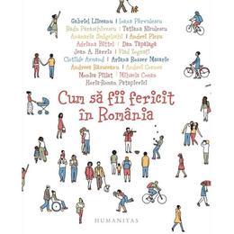 Cum sa fii fericit in Romania, editura Humanitas