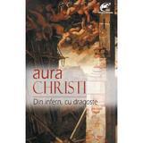 Din infern, cu dragoste - Aura Christi, editura Ideea Europeana
