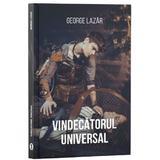 Vindecatorul universal - George Lazar, editura Stylished