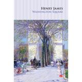 Washington Square - Henry James, editura Litera