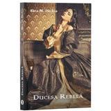 Ducesa rebela - Sara M. Pachia, editura Stylished