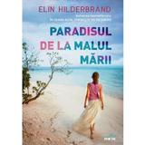 Paradisul de la malul marii - Elin Hilderbrand, editura Litera