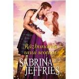 Razbunarea unui scotian - Sabrina Jeffries, editura Alma