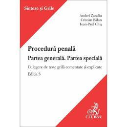 Procedura penala. Partea generala. Partea speciala Ed.3 - Andrei Zarafiu, Cristian Balan, editura C.h. Beck