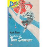 Doxi. Aventurile lui Tom Sawyer - Mark Twain, editura Cd Press