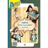 Doxi. Cei trei muschetari - Alexandre Dumas, editura Cd Press