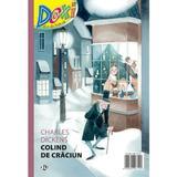 Doxi. Colind de Craciun - Charles Cickens, editura Cd Press