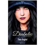 Diabolic: Am murit, din fericire 5 - Theo Anghel, editura Quantum