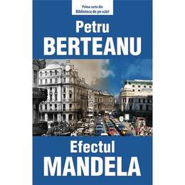 Efectul Mandela - Petru Berteanu, editura Tritonic
