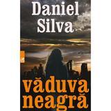 Vaduva neagra - Daniel Silva, editura Cartea Romaneasca