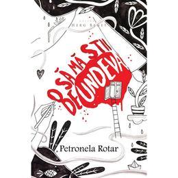 O sa ma stii de undeva ed. 2 - Petronela Rotar, editura Herg Benet