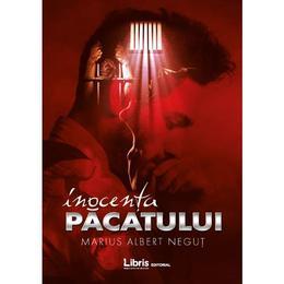 Inocenta pacatului - Marius-Albert Negut, editura Libris Editorial