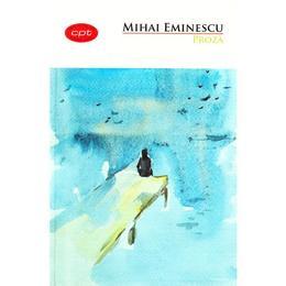Proza - Mihai Eminescu, editura Litera