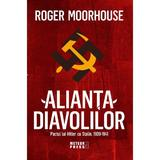 Alianta Diavolilor - Roger Moorhouse, editura Meteor Press