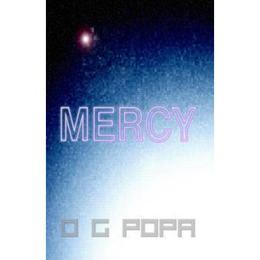 Mercy - O.G. Popa, editura Complement Control