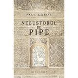 Negustorul de pipe - Paul Gabor, editura Herg Benet