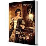 Umbra noptii - Raluca Butnariu, editura Librex Publishing