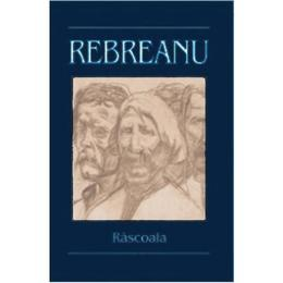 Rascoala - Liviu Rebreanu, editura Liviu Rebreanu