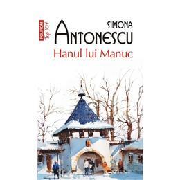 Hanul lui Manuc - Simona Antonescu, editura Polirom