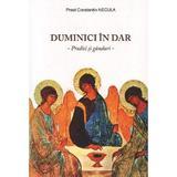 Duminici in dar - Constantin Necula, editura Agnos