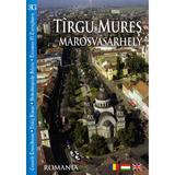 Targu mures - Marosvasarhely - Romghid, editura Romghid