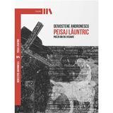 Peisaj launtric - Demostene Andronescu, editura Manuscris