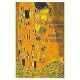 Noaptea de Sanziene I+II - Mircea Eliade, editura Tana