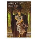 Nunta in cer - Mircea Eliade, editura Tana