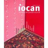 Iocan - Revista de proza scurta Anul 3, Nr.6, editura Vellant