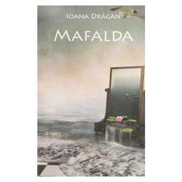 Mafalda - Ioana Dragan, editura All