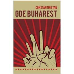 Gde Buharest - Constantin Stan, editura Charmides