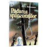Padurea spanzuratilor - Liviu Rebreanu, editura Gramar