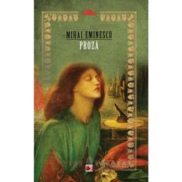 Proza ed.2 - Mihai Eminescu, editura Paralela 45