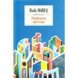 Deplasarea spre rosu - Radu Mares, editura Polirom