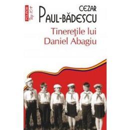 tineretile-lui-daniel-abagiu-cezar-paul-badescu-editura-polirom-1.jpg