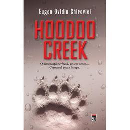 Hoodoo Creek - Eugen Ovidiu Chirovici, editura Rao