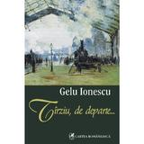 Tirziu, de departe... - Gelu Ionescu, editura Cartea Romaneasca