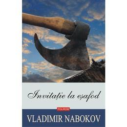 invitatie-la-esafod-vladimir-nabokov-editura-polirom-1.jpg
