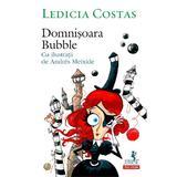 Domnisoara Bubble - Ledicia Costas, Andres  Meixide, editura Polirom
