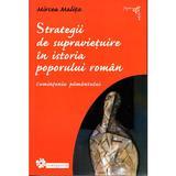 Strategii de supravietuire in istoria Poporului Roman - Mircea Malita, editura Compania