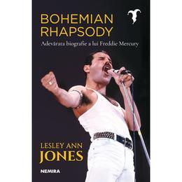Bohemian Rhapsody. Adevarata biografie a lui Freddie Mercury - Lesley Ann Jones, editura Nemira