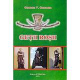 Getii rosii - George V. Grigore, editura Stefadina