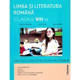 Limba romana - Clasa 7 - Caiet de lucru structurat pe domenii - Ramona Raducanu, Larisa Kozak, editura Booklet