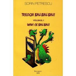 Trilogia Bau-Bau-Bau! 1+2 - Sorin Petrescu, editura Diana Press