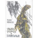 Vlad Tepes, Dracula - Tudor Nedelcea, editura Emia
