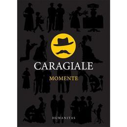 Momente - I.L. Caragiale, editura Humanitas