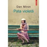 Pata violeta - Dan Miron, editura Polirom