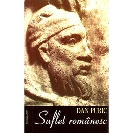 Suflet romanesc - Dan Puric, editura Supergraph
